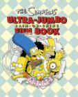 Image for The Simpsons ultra-jumbo rain-or-shine fun book