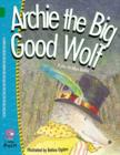 Image for Archie the big good wolf