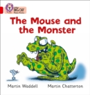 Image for The Mouse and the Monster : Band 02b/Red B