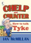 Image for Chelp and chunter  : how to talk Tyke
