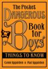 Image for The pocket dangerous book for boys  : things to know