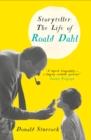 Image for Storyteller  : the life of Roald Dahl