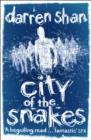 Image for City of the snakes