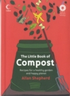 Image for The little book of compost  : recipes for a healthy garden and a happy planet