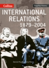 Image for International relations 1879-2004