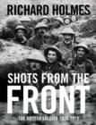 Image for Shots from the front  : the British soldier 1914-18