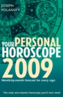 Image for Your personal horoscope 2009: month-by-month forecasts for every sign