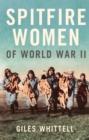 Image for Spitfire women of World War II