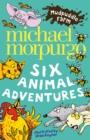 Image for Six animal adventures