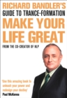 Image for Richard Bandler's guide to trance-formation  : make your life great