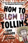 Image for How to blow up Tollins