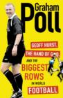 Image for Geoff Hurst, the hand of God and the biggest rows in world football