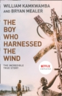 Image for The boy who harnessed the wind  : a memoir