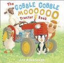 Image for The gobble gobble moooooo tractor book