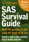 Image for SAS survival guide  : how to survive in the wild, on land or sea