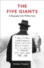 Image for The five giants  : a biography of the welfare state