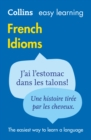 Image for Collins easy learning French idioms
