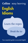 Image for Collins easy learning English idioms