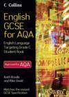 Image for English GCSE for AQA 2010: English language student book targeting Grade C
