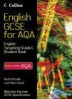 Image for English GCSE for AQA 2010: English student book targeting grade C