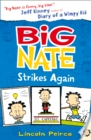 Image for Big Nate strikes again