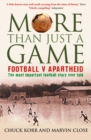 Image for More than just a game: football v apartheid
