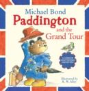 Image for Paddington and the grand tour