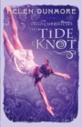 Image for The tide knot : 2