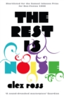Image for The rest is noise: listening to the twentieth century