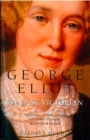 Image for George Eliot: the last Victorian