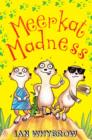Image for Meerkat madness