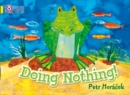 Image for Doing nothing!