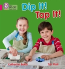Image for Dip it! Tap it!