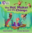 Image for The hat maker and the chimps