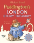 Image for Paddington's London treasury  : four classic stories of the bear from Peru