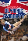 Image for Becoming an Olmpic gymnast