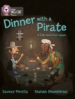 Image for Dinner with a pirate  : a folk tale from Spain
