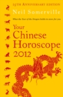 Image for Your Chinese horoscope 2012: what the year of the dragon holds in store for you