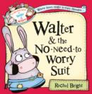 Image for Walter and the no-need-to-worry suit