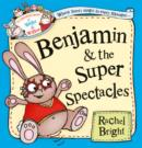 Image for Benjamin and the super spectacles