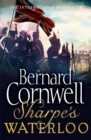 Image for Sharpe's Waterloo  : Richard Sharpe and the Waterloo Campaign, 15 June to 18 June 1815