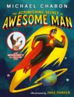 Image for The astonishing secret of Awesome Man