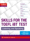 Image for Skills for the TOEFL iBT  test: Listening and speaking