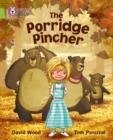 Image for The porridge pincher