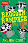Image for Raccoon rampage  : the raid