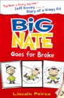 Image for Big Nate goes for broke