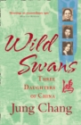Image for Wild swans  : three daughters of China