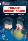 Image for Project bright spark