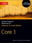 Image for Collins student support materials for Edexcel A level maths: Core 1