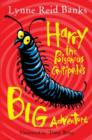 Image for Harry the poisonous centipede's big adventure